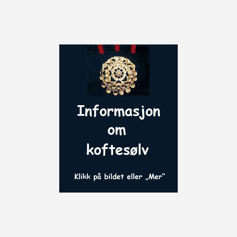 Informasjon om koftesølv
