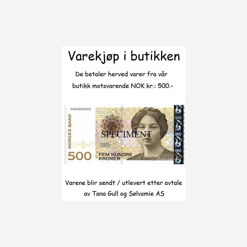 Varekjøp i butikken kr 500.-