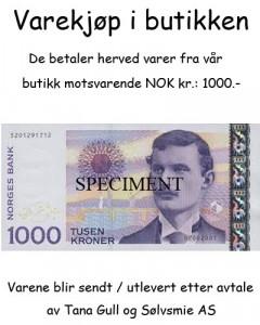 Varekjøp i butikken kr 1000.-